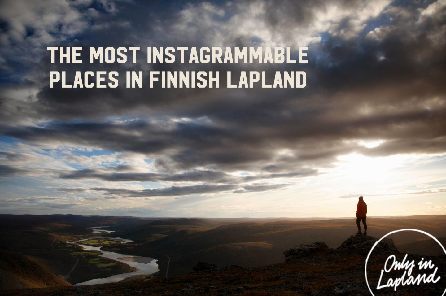 Most Instagrammable Places in Finnish Lapland