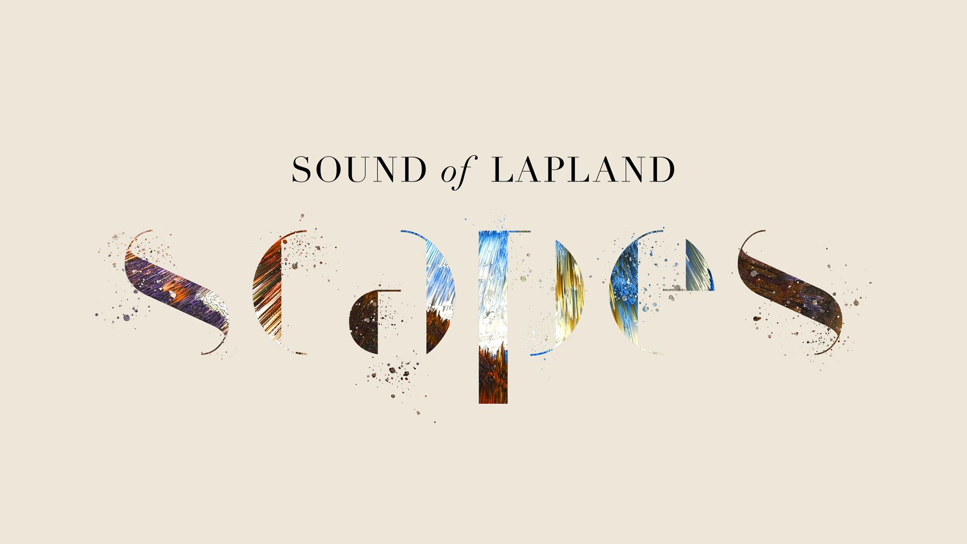 Sound of Lapland, Scapes