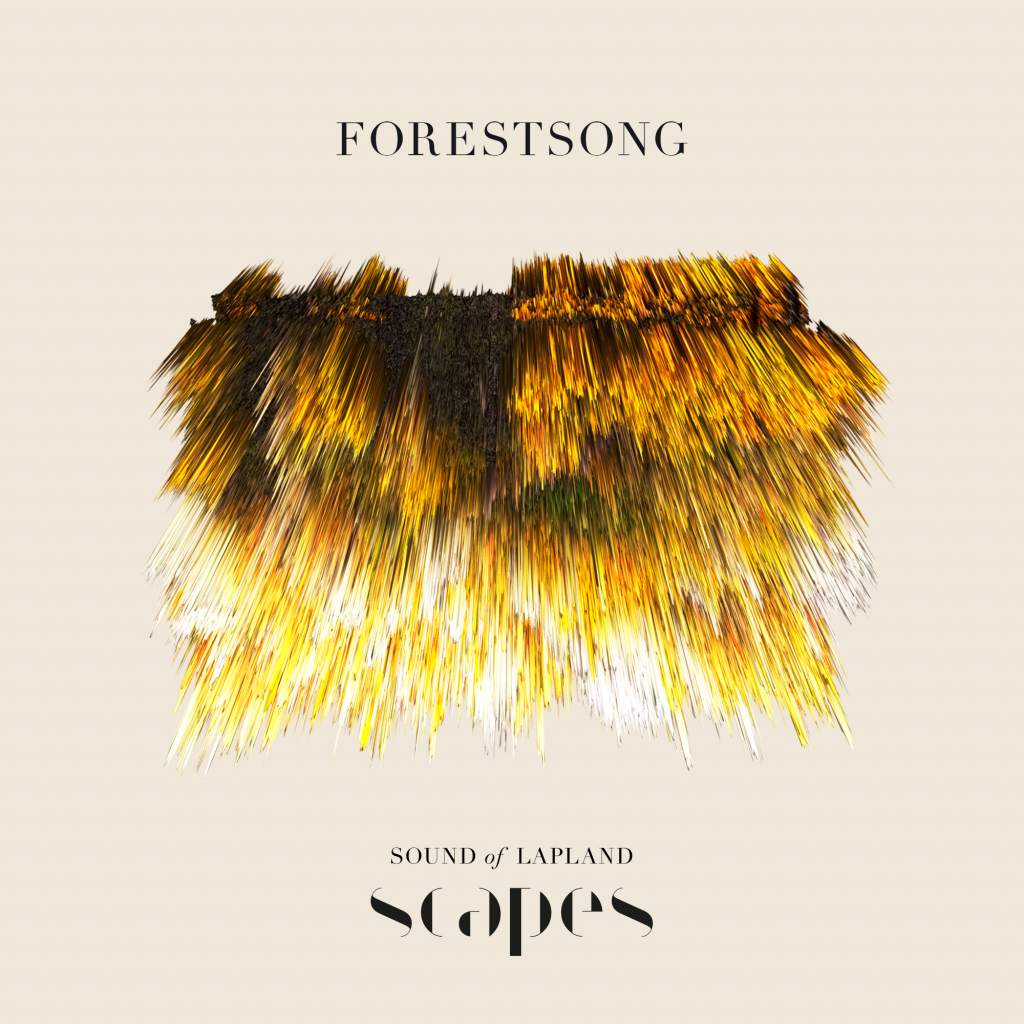 Forestsong, from SCAPES by Sound of Lapland