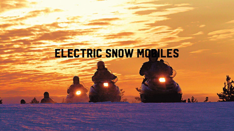 electric snow mobiles