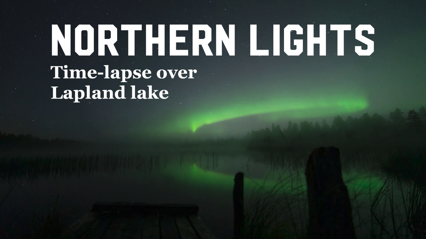 Northern Lights time-lapse over Finnish Lapland